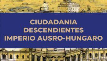 Ciudadania Impero Austro Hungaro