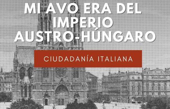 Mi avo era del Imperio Austro-Hungaro